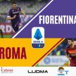Fiorentina Roma  1-2 (pagelle)